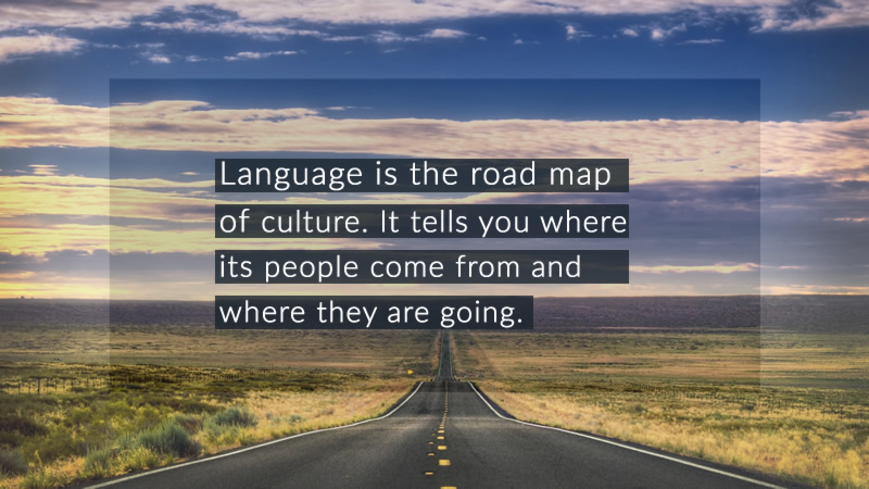 Language-The Road Map of Culture